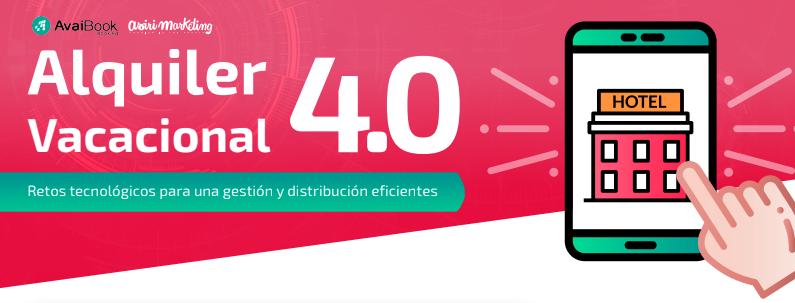 alquiler 4.0. Retos tecnológicos para una gestión y distribución eficientes